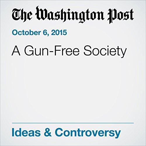 A Gun-Free Society cover art
