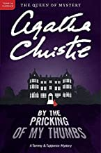 By the Pricking of My Thumbs: A Tommy and Tuppence Mystery (Tommy & Tuppence Mysteries)