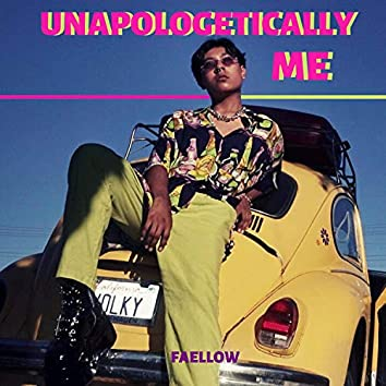 Unapologetically ME