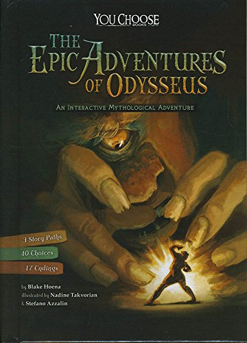 Compare Textbook Prices for The Epic Adventures of Odysseus: An Interactive Mythological Adventure You Choose: Ancient Greek Myths  ISBN 9781491481196 by Hoena, Blake,Azzalin, Stefano