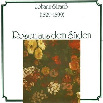 Johannes Strauss: Rosen aus dem Sueden
