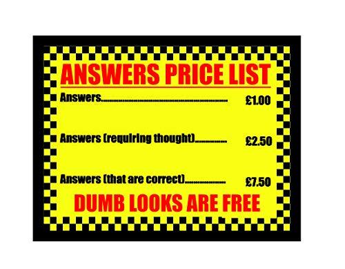 Ecool Answers Price List Dumb Look Are Free Retro Shabby Chic Vintage Estilo Enmarcado Estilo Vintage impresión Foto Imagen Placa de Pared Estilo Retro (A3)