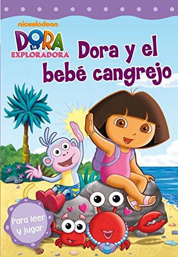 Dora y el bebé cangrejo (Dora la exploradora. Pictogramas)