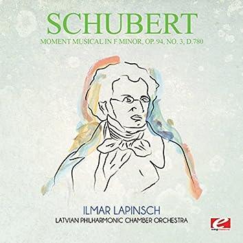 Schubert: Moment Musical in F Minor, Op. 94, No. 3, D.780 (Digitally Remastered)