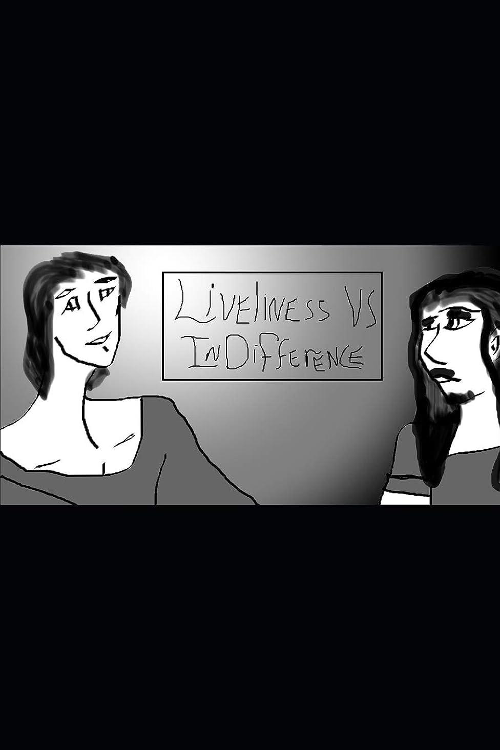 あいまいさお父さん払い戻しLiveliness vs Indifference