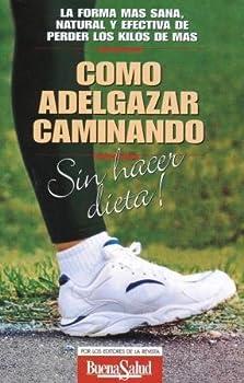 Paperback Como Adelgazar Caminando Sin Hacer Dieta (Spanish Edition) [Spanish] Book