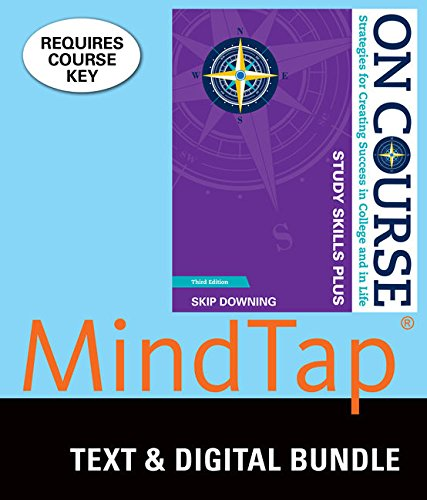 Compare Textbook Prices for Bundle: On Course Study Skills Plus, Loose-leaf Version, 3rd + MindTap College Success, 1 term 6 months Printed Access Card 3 Edition ISBN 9781337060547 by Downing, Skip