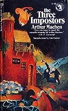 The Three Impostors by intro. Machen Arthur; Lin Carter (1972-08-01)