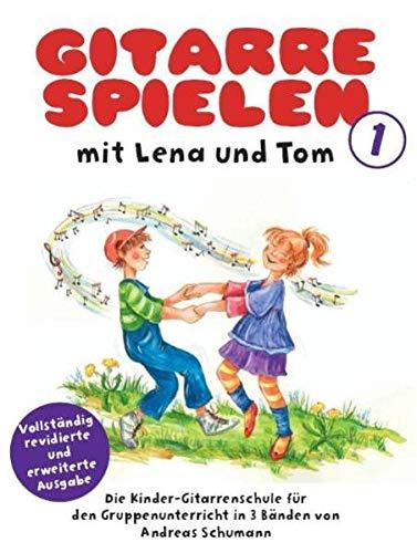 Gitarre Spielen mit Lena und Tom - Band 1: LehrmateriaL: Die Kinder-Gitarrenschule für den Gruppenunterricht in 3 Bänden