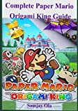 Complete Paper Mario Origami King Guide: A Detailed Walkthrough to Becoming a Pro Player in Paper Mario the Origami King