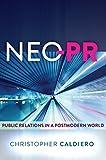 Neo-PR: Public Relations in a Postmodern World (English Edition)