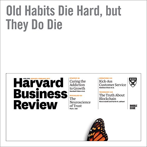 Old Habits Die Hard, but They Do Die audiobook cover art