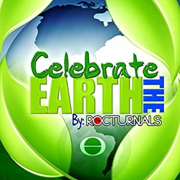 Celebrate The Earth
