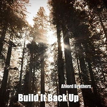 Build It Back Up