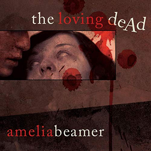 The Loving Dead cover art