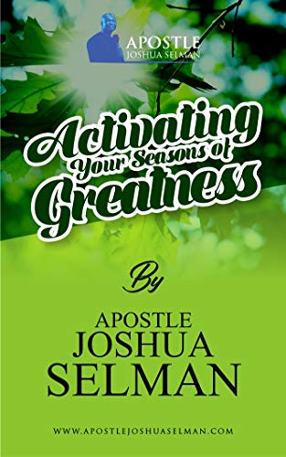 Activating Your Seasons of Greatness (English Edition)