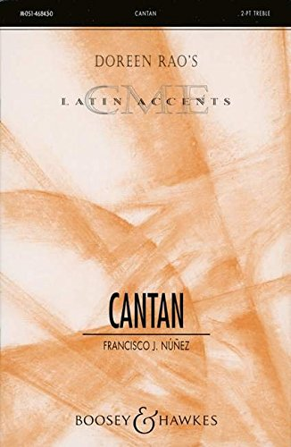 Cantan: Kinderchor oder Frauenchor (SA), Claves, Congas und Klavier. Chorpartitur. (Choral Music Experience)