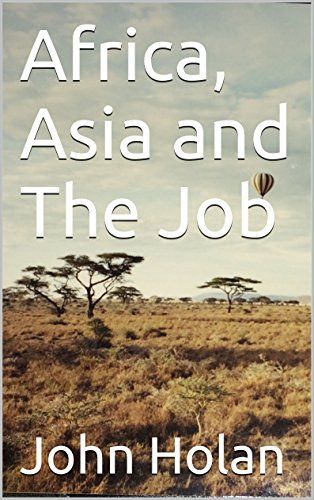 Africa, Asia and The Job (English Edition)