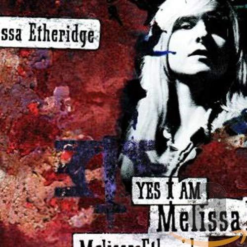 Etheridge M-Yes I Am