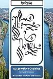 Die Donau - Ausgewählte Gedichte: beschmückt mit den Weisheiten von Rumi und Goethe (Band 1) (German Edition)
