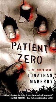 Patient Zero: A Joe Ledger Novel by [Jonathan Maberry]