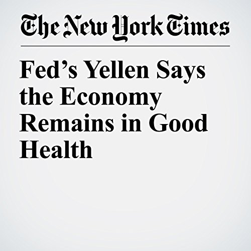 Fed's Yellen Says the Economy Remains in Good Health copertina