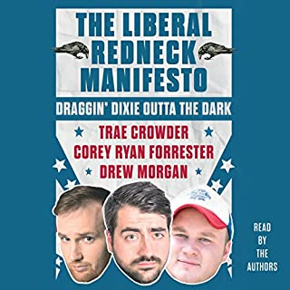 The Liberal Redneck Manifesto audiobook cover art