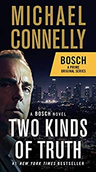 Two Kinds of Truth (A Harry Bosch Novel Book 20) by [Michael Connelly]