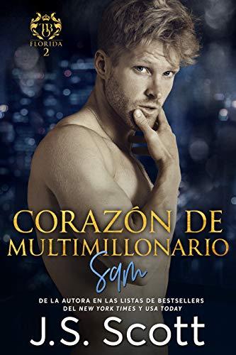 Book: Corazón de Multimillonario (La Obsesión del Multimillonario~Sam) (Spanish Edition) by J.S. Scott
