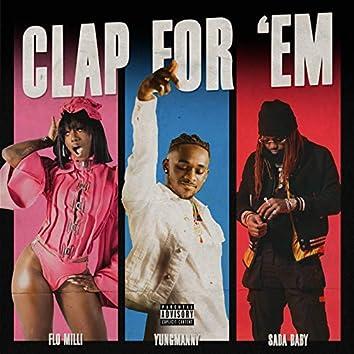 Clap For 'Em