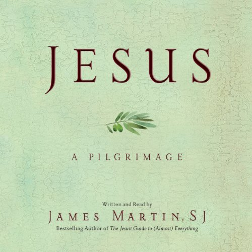 Jesus     A Pilgrimage              By:                                                                                                                                 James Martin                               Narrated by:                                                                                                                                 James Martin                      Length: 18 hrs and 2 mins     611 ratings     Overall 4.7