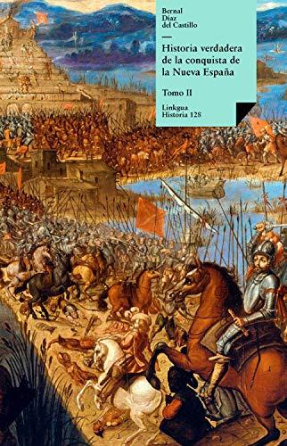 Historia verdadera de la conquista de la Nueva España II eBook ...