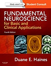 Fundamental Neuroscience for Basic and Clinical Applications: with STUDENT CONSULT Online Access (Haines,Fundamental Neuroscience for Basic and Clinical Applications)