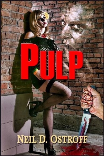 Book: Pulp by Neil Ostroff