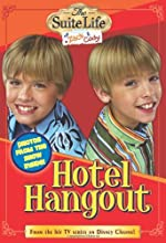 Hotel Hangout (The Suite Life of Zack & Cody, #1)