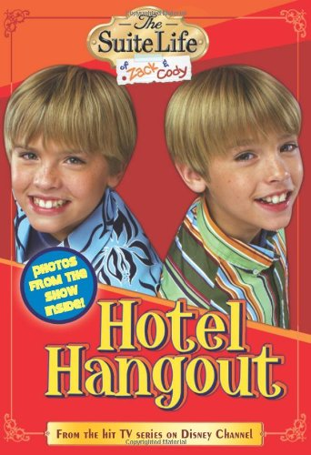 The Suite Life of Zack & Cody: Hotel Hangout - Chapter Book #1