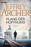 Klang der Hoffnung: Roman von Jeffrey Archer