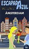 Escapada Azul Ámsterdam