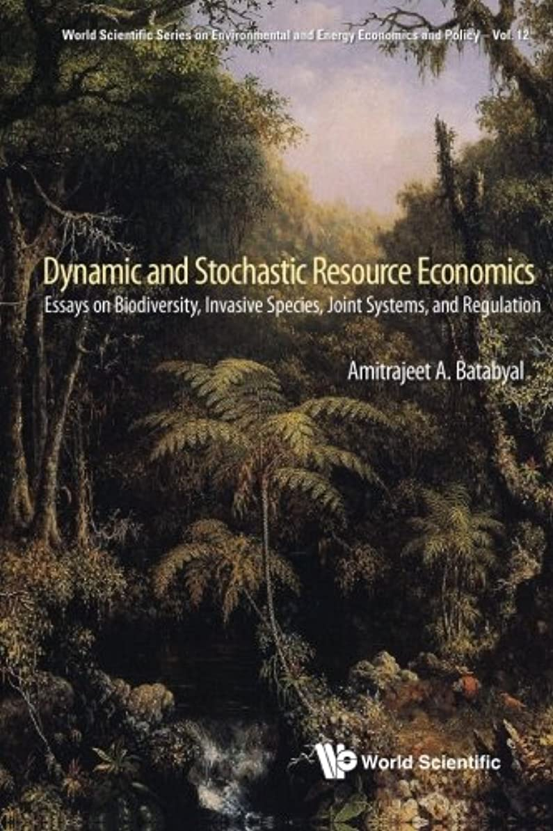 窓無駄だ受け入れDynamic And Stochastic Resource Economics: Essays On Biodiversity, Invasive Species, Joint Systems, And Regulation