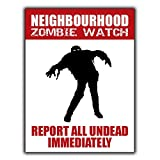 Neighbourhood Zombie Watch Aluminum Wall Sign The Art Iron Painting Plaque Metal Wall Decoration Poster Decor Gifts for Office Home Man Cave Cafe Shop bar