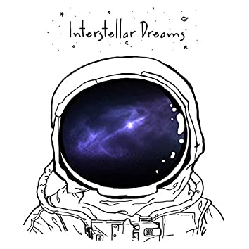 Interstellar Dreams