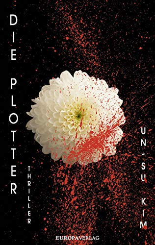 Die Plotter (German Edition) eBook: Kim, Un-Su, Schmidt, Rainer ...