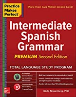 Intermediate Spanish Grammar (Practice Makes Perfect)