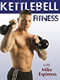 Kettlebell Fitness with Mike Espinosa