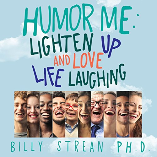 The HoHo Dojo: Lighten Up and Love Life Laughing cover art
