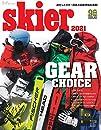 skier 2021 GEAR CHOICE「2020/21ブランド別ギア最新トピックス」