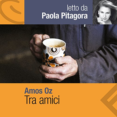 Tra amici audiobook cover art