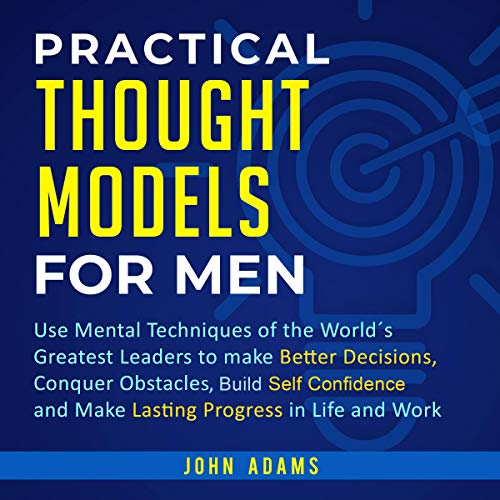 Practical Thought Models for Men audiobook cover art