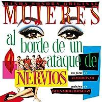 Mujeres Al Borde De Un Ataque De Nervios (30th Anniversary Edition) (Ltd Edition)