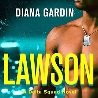 Lawson                   By:                                                                                                                                 Diana Gardin                               Narrated by:                                                                                                                                 Tieran Wilder                      Length: 6 hrs and 16 mins     2 ratings     Overall 4.5